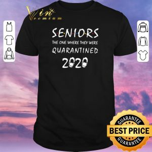 Top Friends Seniors the one where they were quarantined 2020 Covid-19 shirt sweater