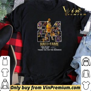 24 Hall Of Fame Kobe Bryant 1978 2020 Signature Thank You For The Memories shirt sweater