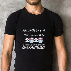Funny Philadelphia Phillies 2020 the one where they were quarantined shirt