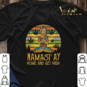 Girl Yoga Marijuana Namastay Home And Get High Vintage shirt sweater 2