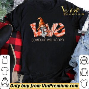 Gnomes Love Someone With Copd Awareness shirt sweater