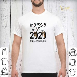 HORSE GIRL 2020 QUARANTINED shirt sweater 2