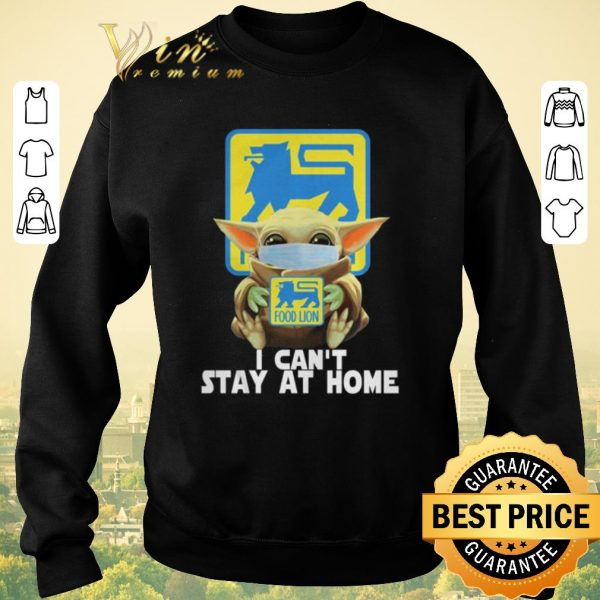 Nice Baby Yoda face mask hug Food Lion I can't stay at home shirt sweater