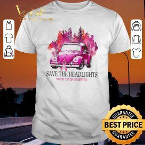 Nice Car Save The Headlights Breast Cancer Awareness shirt sweater