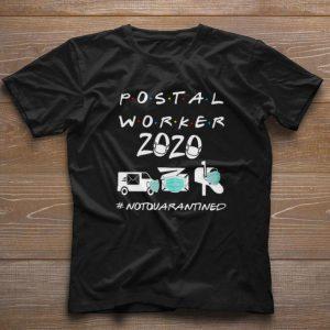 Premium Postal Worker 2020 Not Quarantined Coronavirus shirt