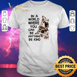 Top Cat In A World Where You Can Be Anything Be Kind shirt sweater