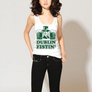 Dublin Fistin St Patricks Day shirt 2
