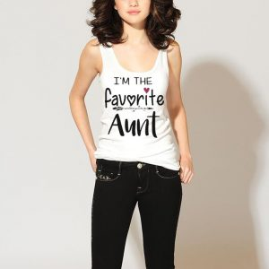 I'm the favorite aunt shirt 2