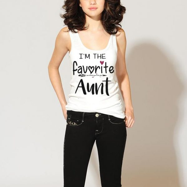 I'm the favorite aunt shirt