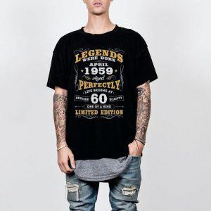 Legends Were Born April 1959 60th Birthday shirt