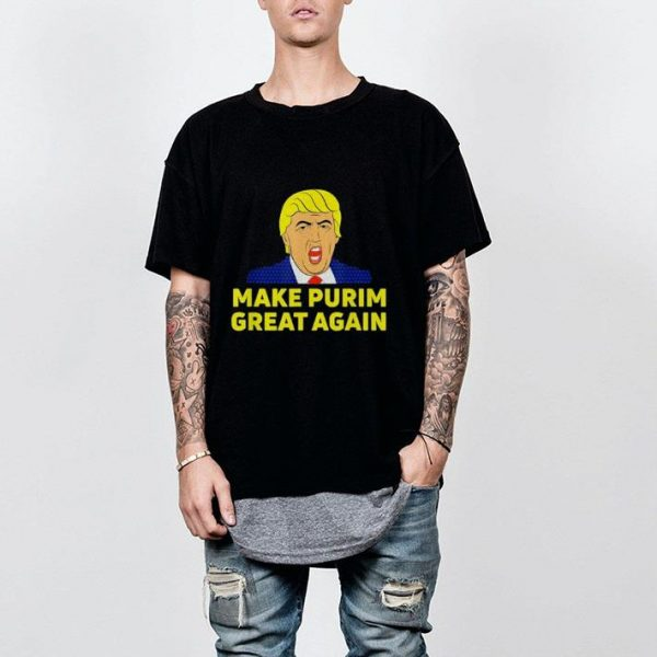Make Purim Great Again Trump Hebrew Jewish israel Maga shirt