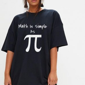 Math Is Simple As Pi shirt 2