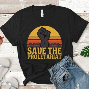 Save the proletariat shirt