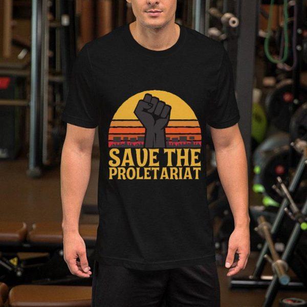 Save the proletariat shirt