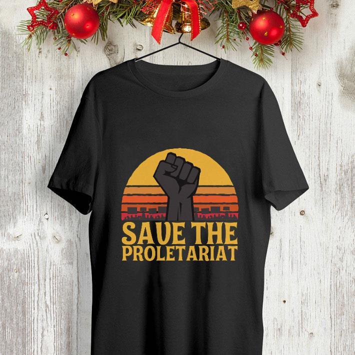 Save the proletariat shirt 4 - Save the proletariat shirt