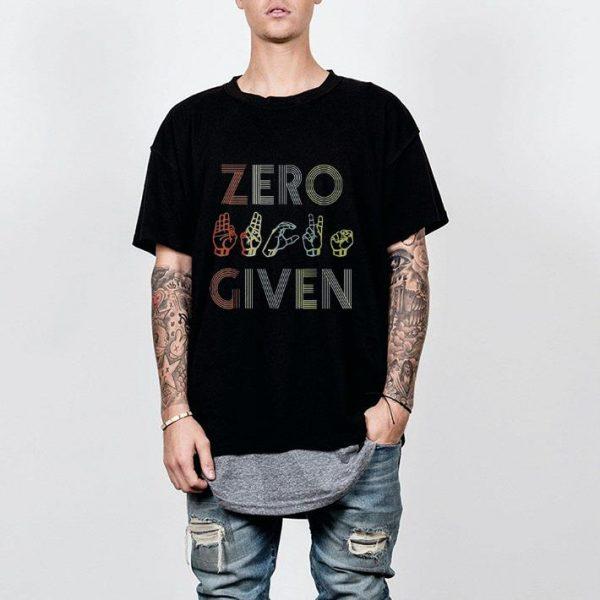 Zero Given Vintage Sign Language shirt