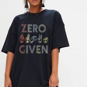 Zero Given Vintage Sign Language shirt 2