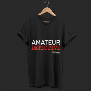 BuzzFeed Unsolved Amateur Detective shirt