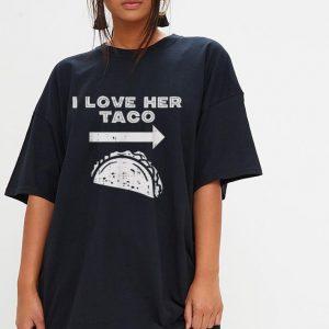 I Love Her Taco Matching Couple Cinco De Mayo shirt 2