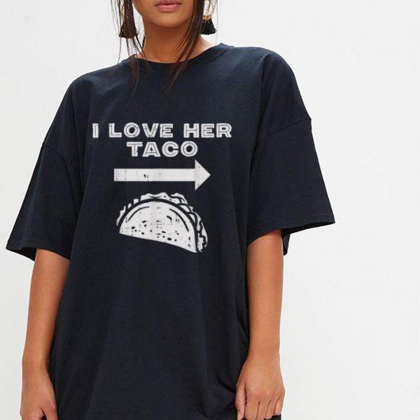 I Love Her Taco Matching Couple Cinco De Mayo shirt