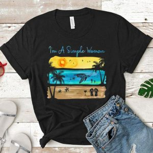 Sunshine turtle wine flip flops I'm A Simple Woman shirt