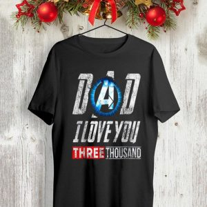 Love You 3000 Arc Reactor Dad I Love You Three Thousand Father day shirt