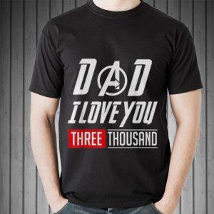 Dad I Love Three Thousand Avengers Logo shirt