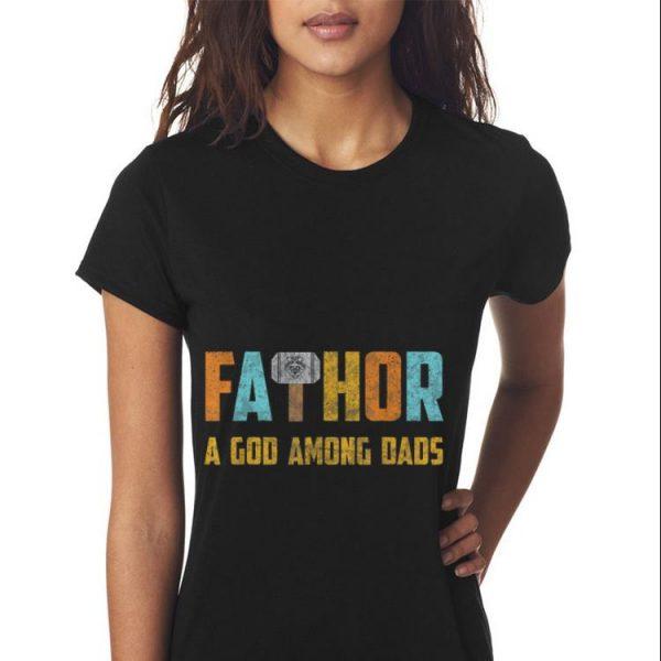 Fathor mjolnir God Among Dads Thor Hammer Fathers Day shirt