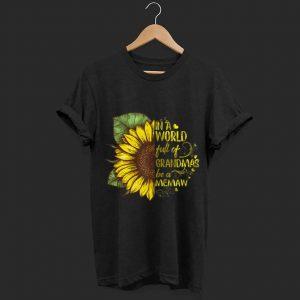 In A World Full Of Grandmas Be A Memaw Sunflower shirt