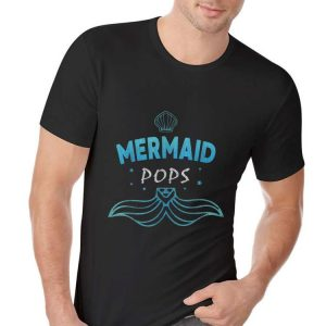 Mermaid Birthday Party Grandpa Pops Fathers Day shirt