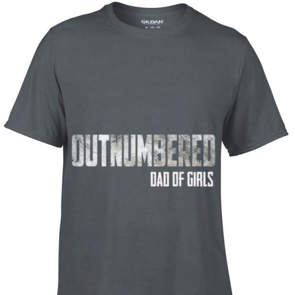 Outnumbered Dad of Girls Father day