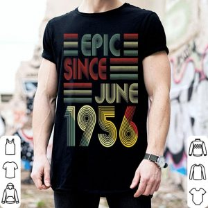 63rd Birthday Epic Since June 1956 63 Years Old shirt