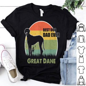 Best Dog Dad Ever Great Dane Father Day 2019 shirt