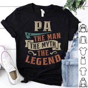 Father Day Pa The Man The Myth The Legend  shirt