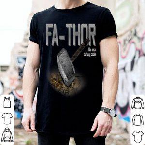 Fathers Day Fathor Like Dad Just Way Cooler Mjolnir Marvel shirt