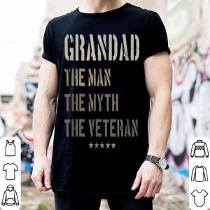 Grandad Man Myth Veteran Father Day Military Veteran shirt