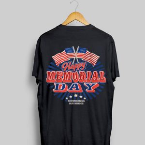 Happy Memorial Day Usa Flag 4th Of July Independence Day shirt
