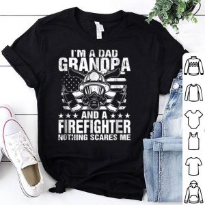 I'm A Dad Grandpa Firefighter Father Day Amercian Flag shirt
