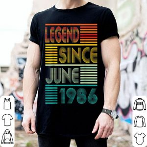 Legend Since June 1986 33rd Birthday 33 Years Old shirt