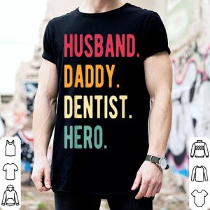 Vintage Dental Hygienists Dentist Fathers Day shirt