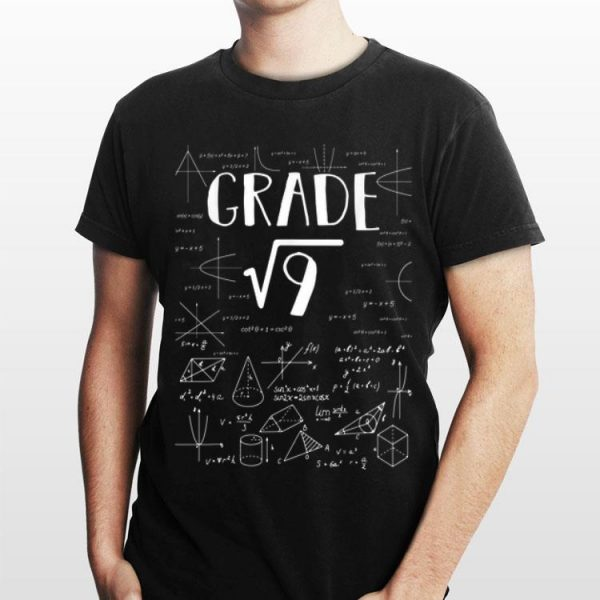 3rd Grade Math Square Root Of 9 Back To School shirt