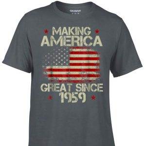 Awesome Making America Great Since 1959 American Flag shirt