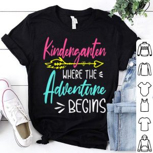 Kindergarten Where The Adventure Begins Teachers Kids shirt