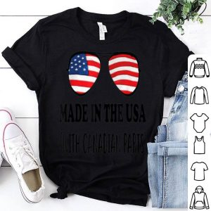 Made In Usa With Canadian Parts American shirt