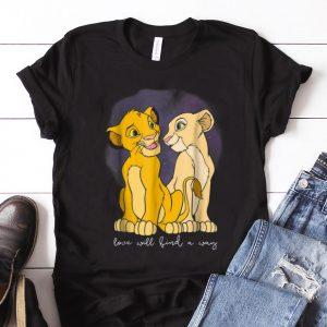 Nice Disney Lion King Simba Nala Love Love Will Find A Way guy tee