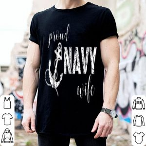 Proud Navy Wife Anchor For Navy Spouses shirt