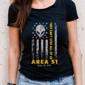 The Best Storm Area 51 They Can't Stop All Of Us Alien Face American Flag shirt