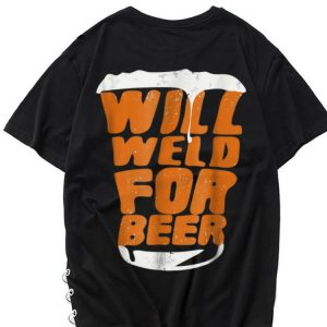 The best trend Will Weld For Beer shirt