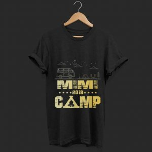 Wonderful Mimi Fire Camp 2019 Family Vacations shirt