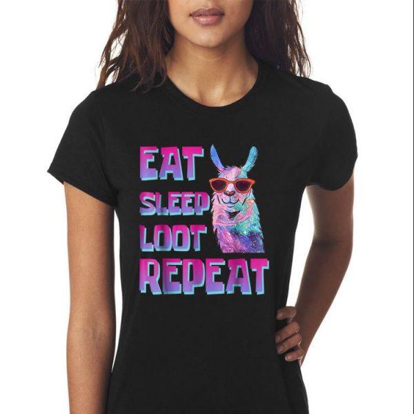 Awesome Eat Sleep Loot Repeat LLAMA shirt